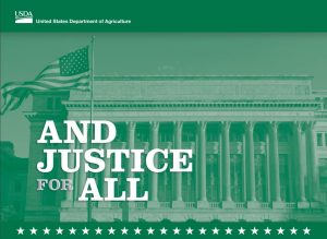 """United States Department of Agriculture (USDA) Green """"And Justice For All"""" poster."""